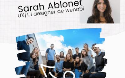 La parole àSarah Ablonet, UX/UI Designer chez Wenabi